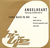 Come Back To Me by Angel Heart