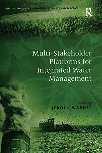 - Multi-Stakeholder Platforms for Integrated Water Management (Routledge Studies in Environmental Policy and Practice)