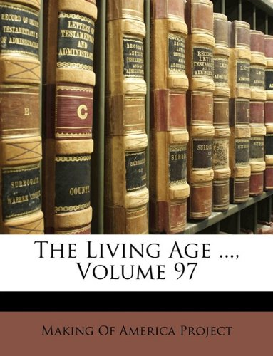 Download The Living Age ..., Volume 97 ebook
