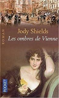 Les ombres de Vienne, Shields, Jody