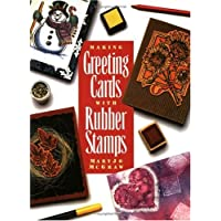Making Greeting Cards with Rubber Stamps