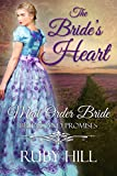 The Bride's Heart: Mail Order Bride Romance (Brides and Promises)