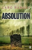 Front cover for the book Absolution by Caro Ramsay