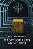 Magic Squares and Cubes, W. S. Andrews, 0486206580