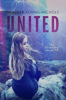 United : the Grounded Series Book 2 by [Young-Nichols, Heather]