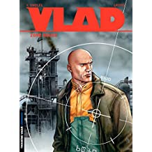 Vlad - Tome 3 - Zone rouge (French Edition)