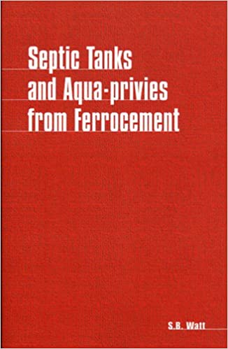 Epub bud bud downloads Septic Tanks and Aquaprivies from Ferrocement PDF by Simon Watt