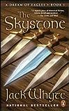 The Skystone (A Dream of Eagles volume 1)