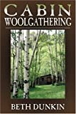 img - for Cabin Woolgathering book / textbook / text book