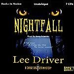 Nightfall: Chase Dagger Series, Book 7 | Lee Driver