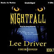 Nightfall: Chase Dagger Series, Book 7 | Lee Driver