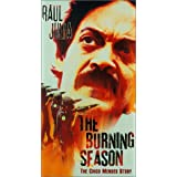 Burning Season, the