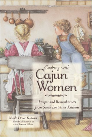 Search : Cooking With Cajun Women: Recipes and Remembrances From South Louisiana Kitchens