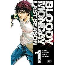 Bloody Monday Saison 3 T01 : Last Season (French Edition)