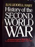 History of the Second World War, Basil H. Liddell-Hart, 0399504451