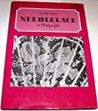 Needlelace in Photographs, Cynthia Voysey, 0713455608