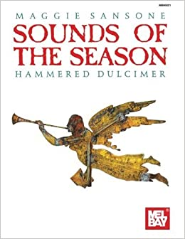 Book Mel Bay Presents Sounds of the Season: Hammered Dulcimer by Maggie Sansone (1993-01-01)