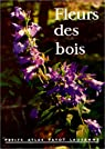 Fleurs des bois, numéro 14 par Rytz