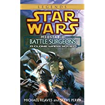 Medstar I: Battle Surgeons (Star Wars: Clone Wars Novel)