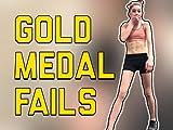Clip: Gold Medal Fails