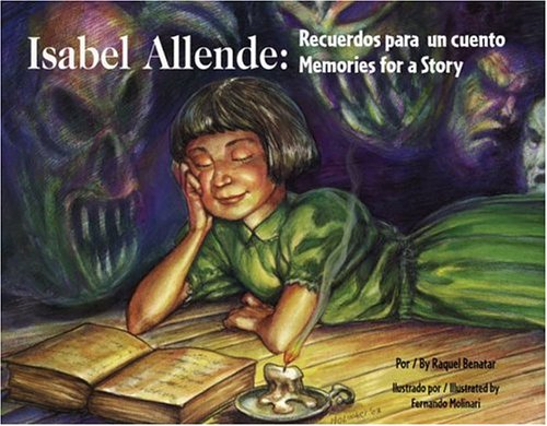 Isabel Allende: Recuerdos para un cuento/Memories for a Story (English and Spanish Edition)