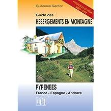 **HEBERGEMENTS DS LES PYRENEES FRANCE-ESPAGNE-ANDORRE