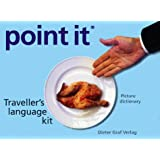 Point It: Traveller's Language Kit (English, Spanish, French and German Edition)