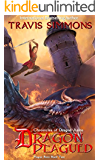 Dragon Plagued: Chronicles of Dragon Aerie (Plague Born Book 1)