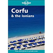 Lonely Planet Corfu & the Ionians (LONELY PLANET CORFU AND THE IONIANS)