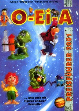 O-Ei-A Überraschungsei & Sammelfiguren Preisführer 2001