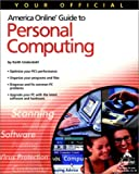 Your Official America Online Guide to Personal Computing, Keith Underdahl, 0764508377