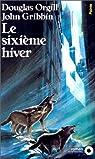 Le Sixième Hiver par Gribbin