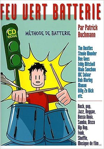 Lire en ligne Feu vert batterie Méthode + CD pdf, epub