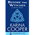 Before the Witches: An Original Novella (A Dark Mission Novella)