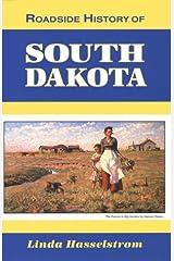 Roadside History of South Dakota (Roadside History Series) Paperback