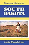 Roadside History of South Dakota, Linda M. Hasselstrom and James Griesemer, 0878422625