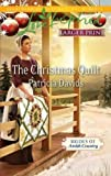 The Christmas Quilt (True Large Print)