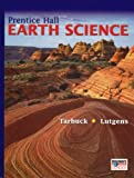 Earth Science, Edward J. Tarbuck and Frederick K. Lutgens, 0131258524