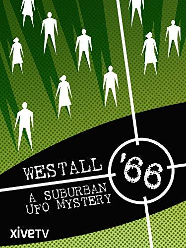 Westall '66: A Suburban UFO Mystery
