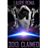3013: CLAIMED (3013: The Series Book 3)