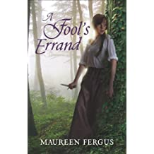 A Fool's Errand: Book 2 Of The Gypsy King Trilogy