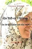 """""""Qu'est-ce que l'Islam ? Ou la télévision est elle Halal ? Les éditions du Val (French Edition)"""" av Christian de MOLINER"""