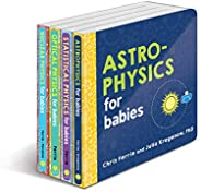 Baby University Physics Board Book Set: Explore Astrophysics, Nuclear Physics, and More with the Ultimate 4-Bo