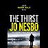 The Thirst: A Harry Hole Novel (Harry Hole Series)