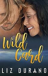 Wild Card: A Novelette