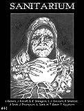 Sanitarium Magazine Issue #41: Bringing you the Best Short Horror Fiction, Dark Verse and Macabre Entertainment