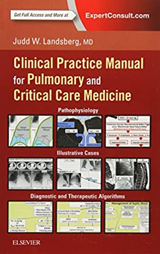 clinical practice manual for pulmonary and critical care medicine rh amazon com