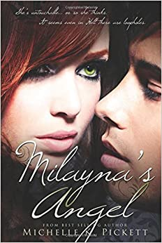Milayna's Angel (The Milayna Series) by Michelle Pickett (2015-07-07)