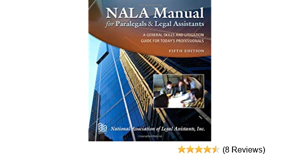 nala manual for paralegals and legal assistants national rh amazon com Nala Paralegal Exam nala manual for paralegals and legal assistants pdf
