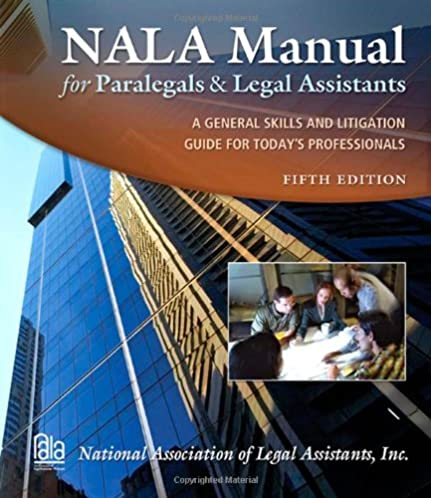 nala manual for paralegals and legal assistants national rh amazon com Nala Certified Paralegal nala manual for paralegals and legal assistants sixth edition